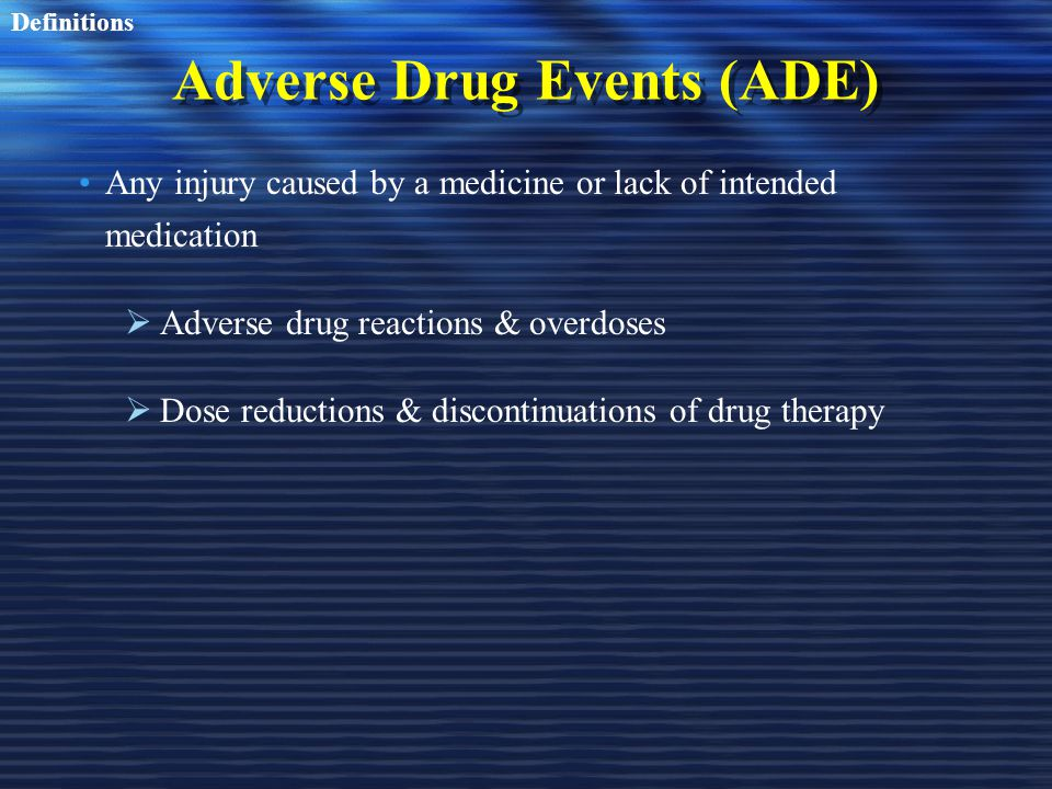 Adverse Drug Events (ADE)