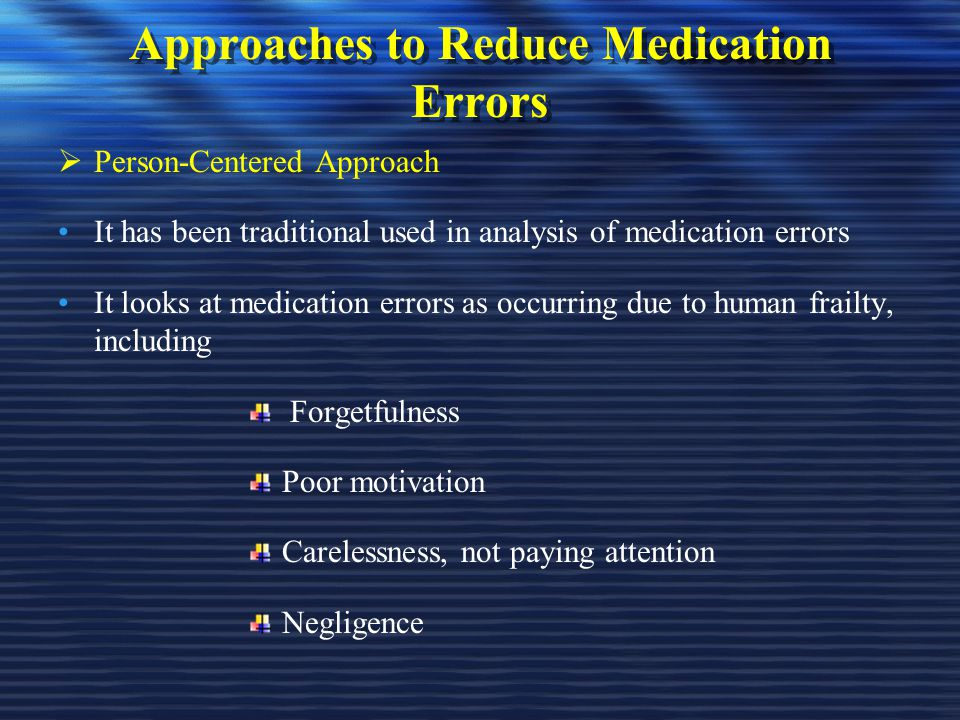 Approaches to Reduce Medication Errors