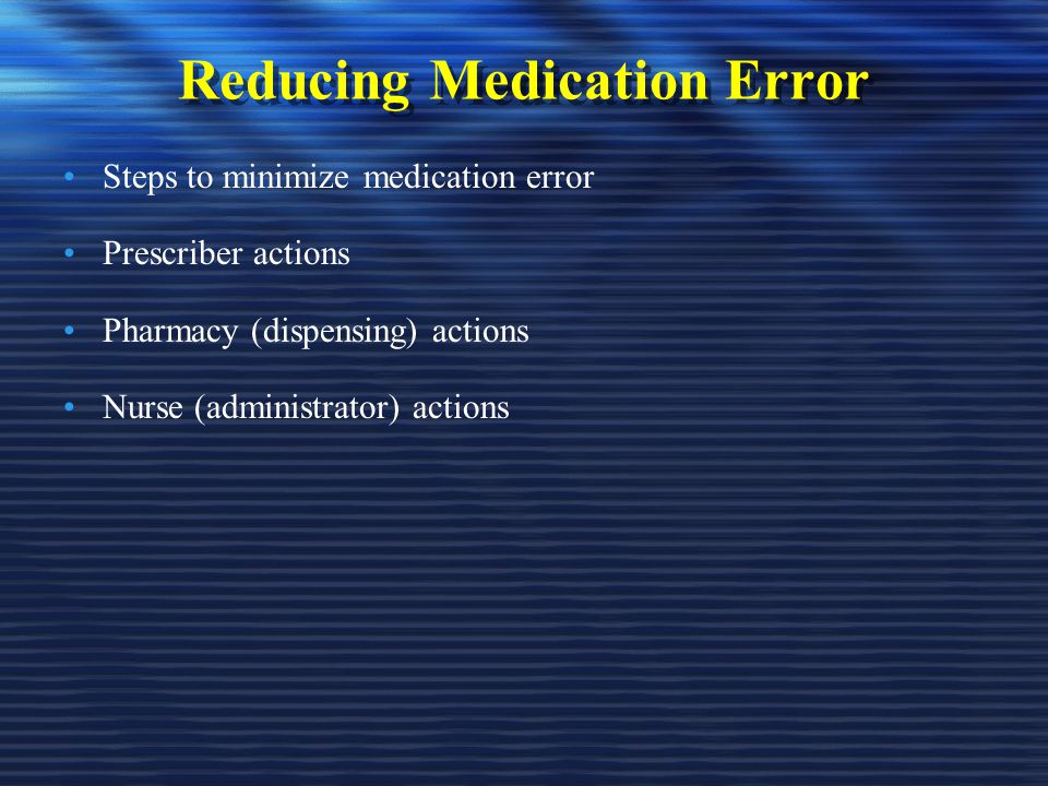 Reducing Medication Error