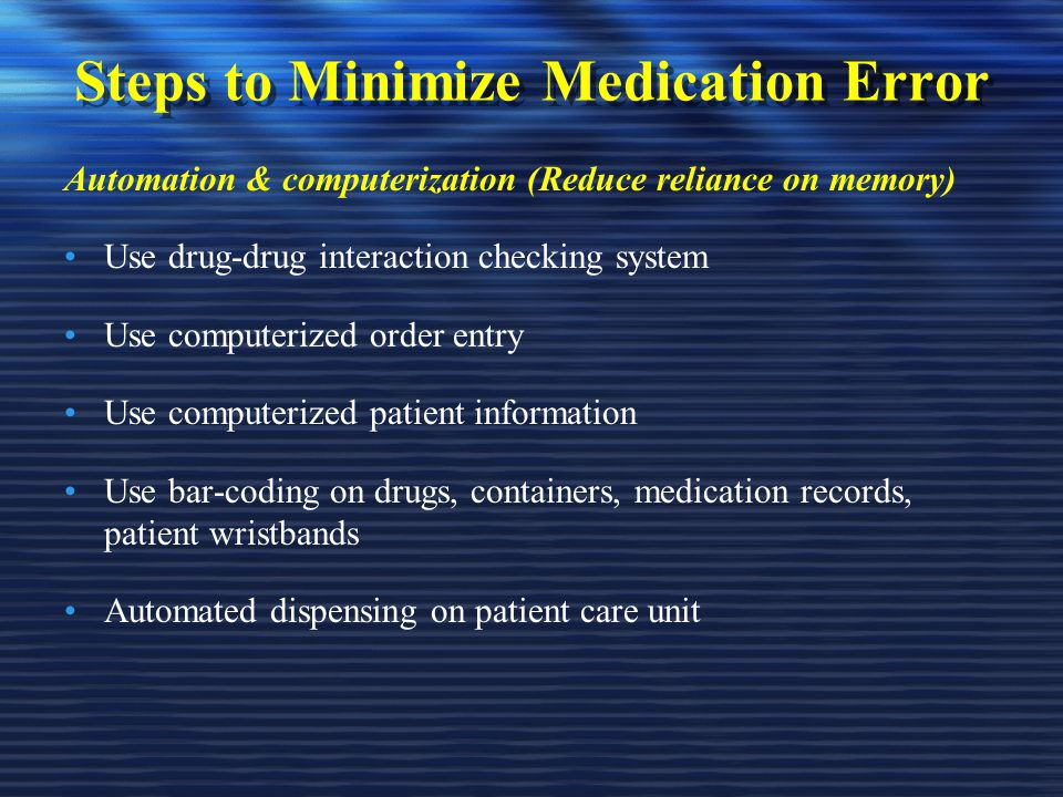 Steps to Minimize Medication Error