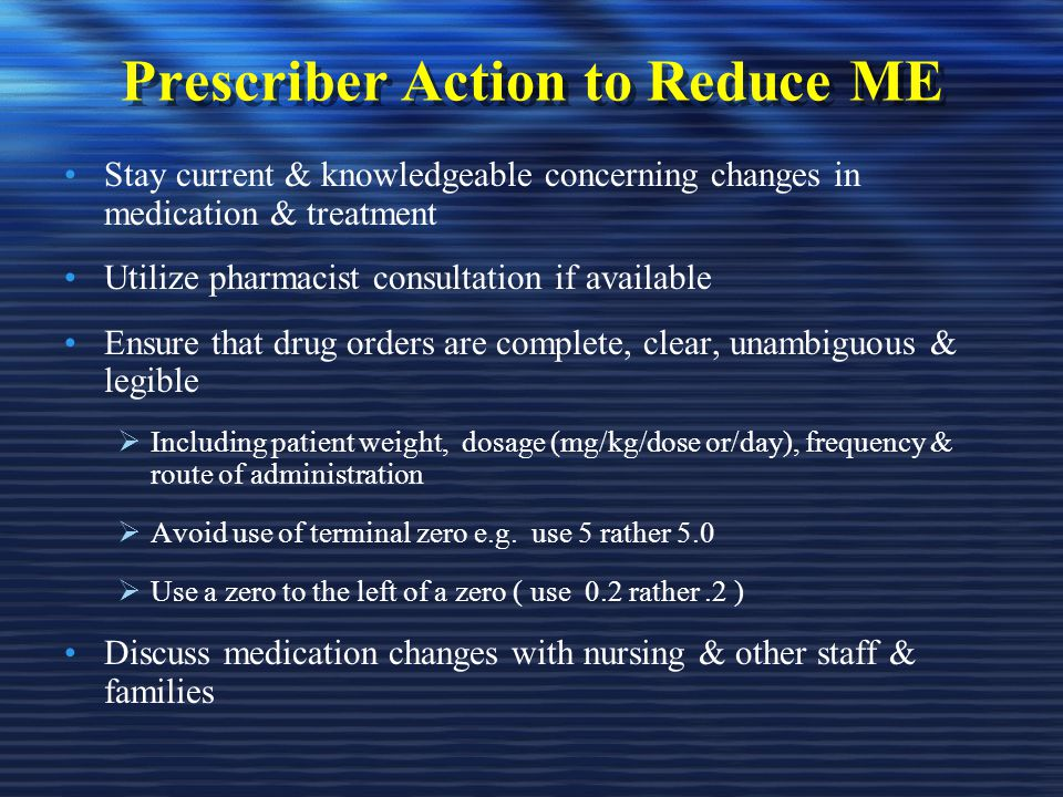 Prescriber Action to Reduce ME