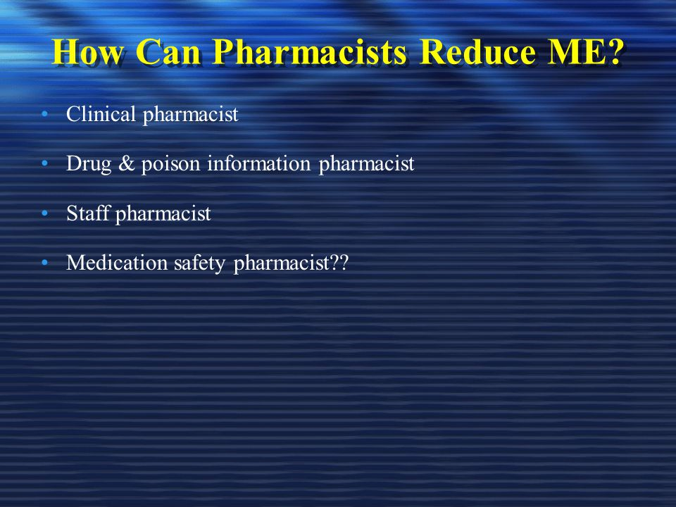 How Can Pharmacists Reduce ME