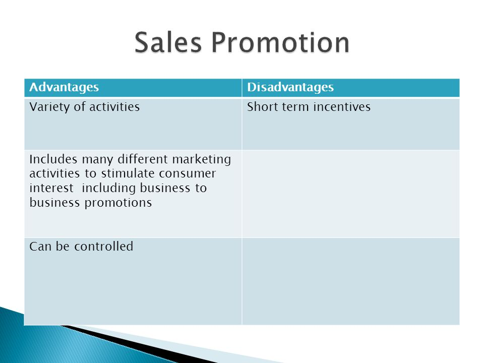 Sales Promotion Advantages Disadvantages Variety of activities
