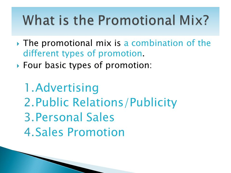 What is the Promotional Mix