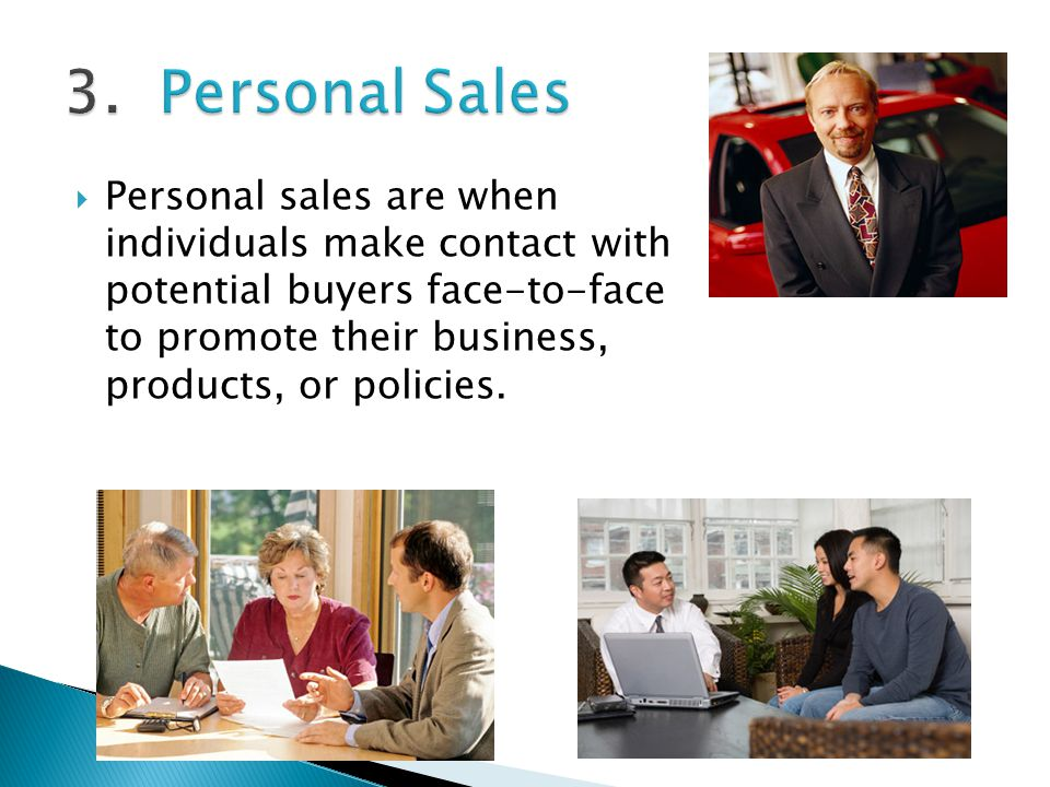3. Personal Sales