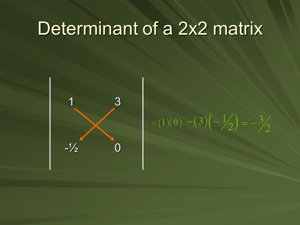 Determinant of a 2x2 matrix