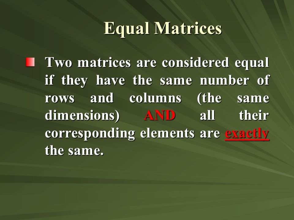 Equal Matrices