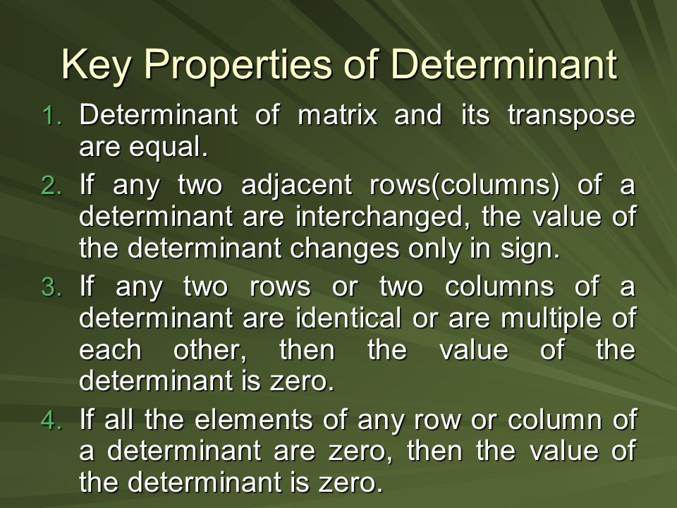 Key Properties of Determinant