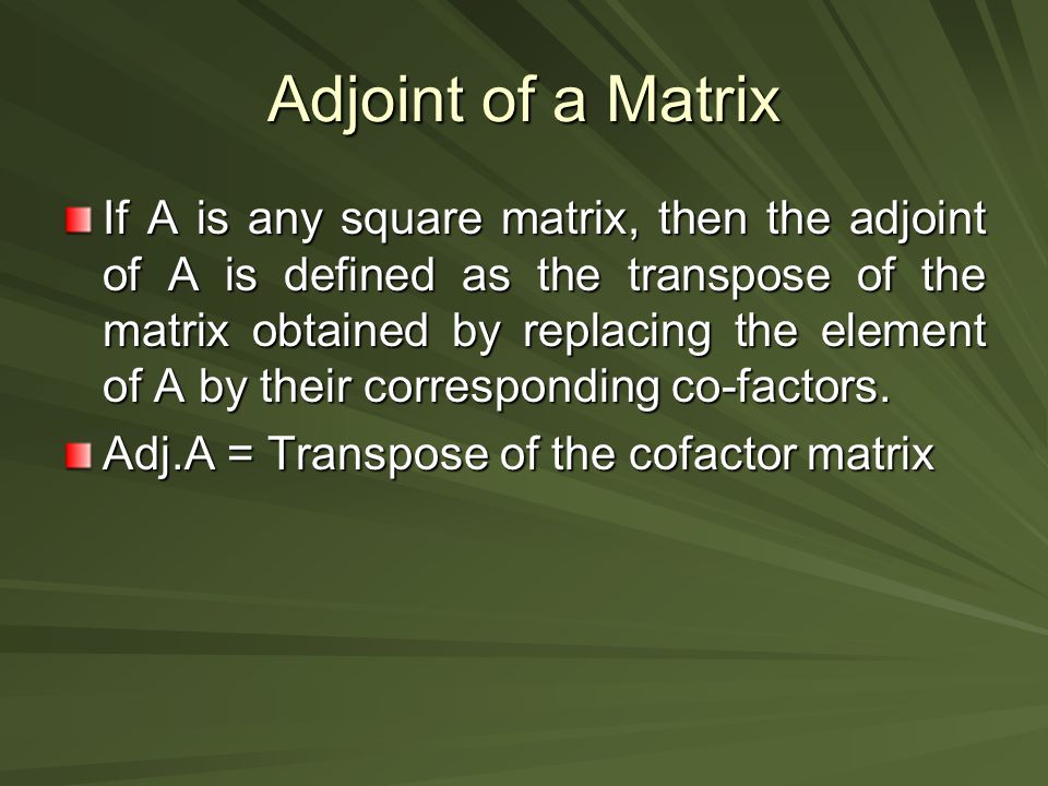 Adjoint of a Matrix