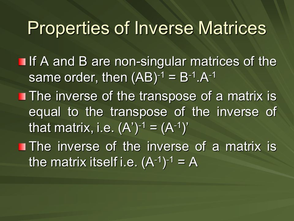Properties of Inverse Matrices