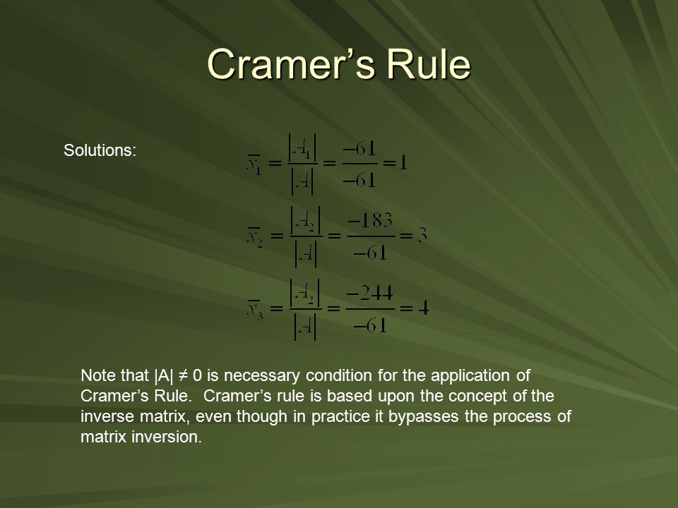 Cramer's Rule Solutions: