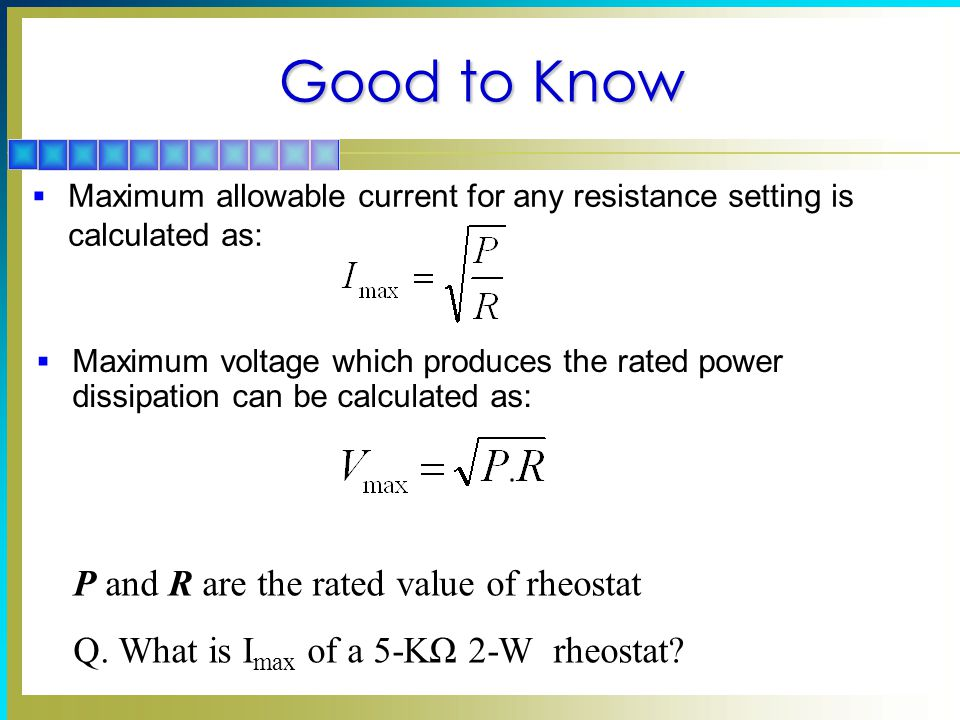 Good to Know P and R are the rated value of rheostat