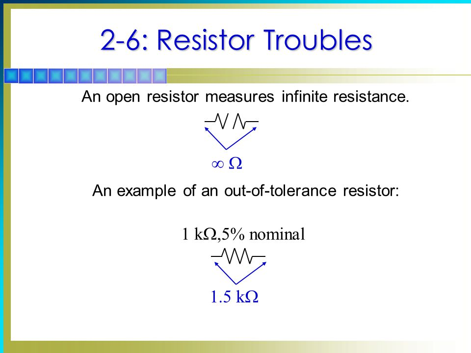 2-6: Resistor Troubles  W 1 kW,5% nominal 1.5 kW