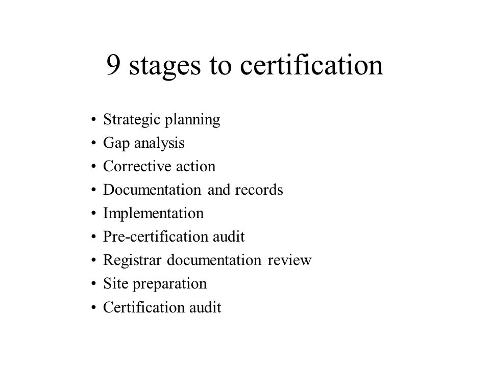 9 stages to certification