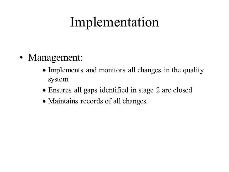 Implementation Management: