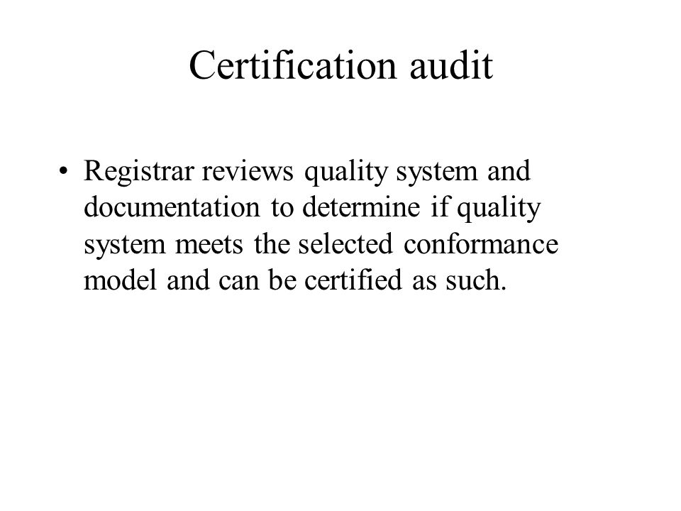 Certification audit