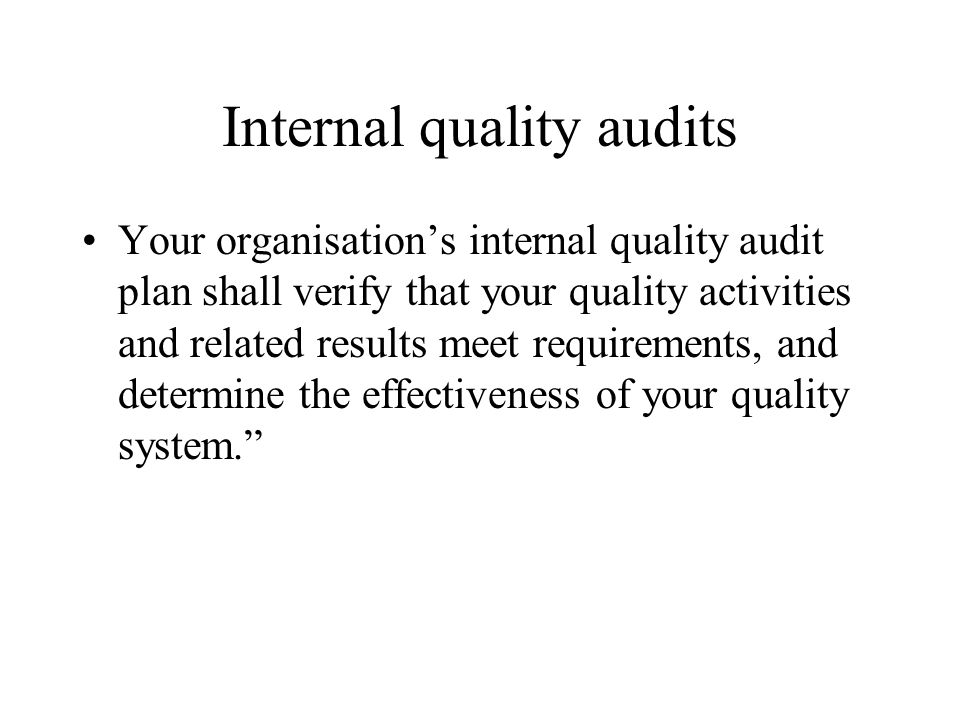 Internal quality audits
