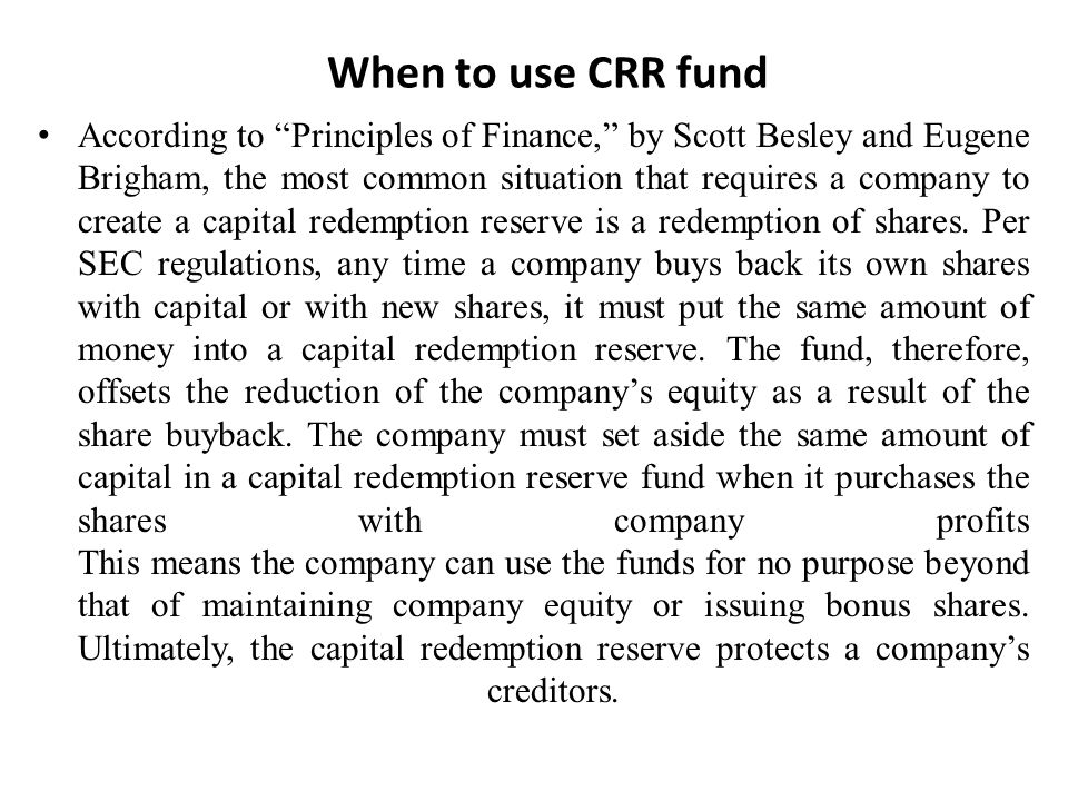 When to use CRR fund