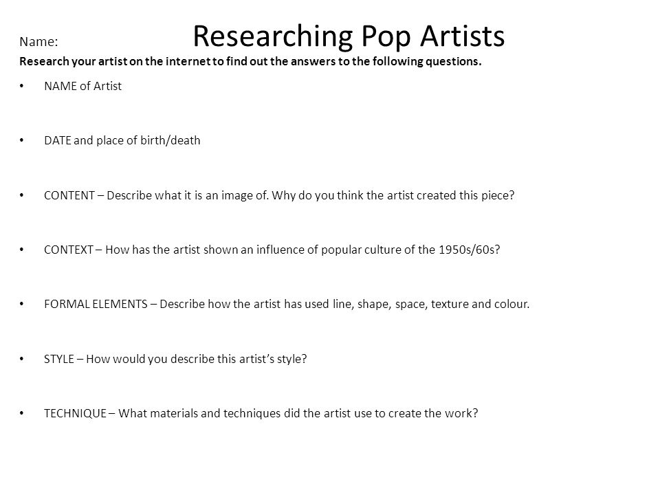 Name: Researching Pop Artists