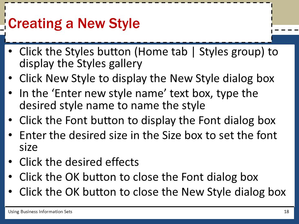 Creating a New Style Click the Styles button (Home tab | Styles group) to display the Styles gallery.