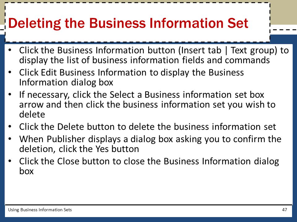Deleting the Business Information Set