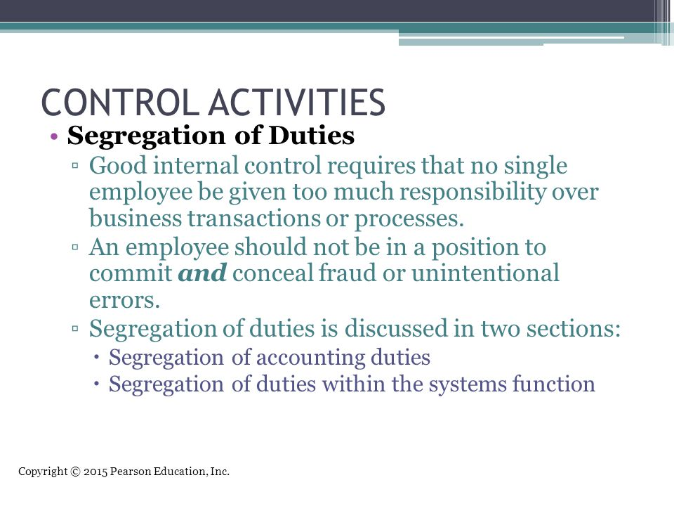 CONTROL ACTIVITIES Segregation of Duties