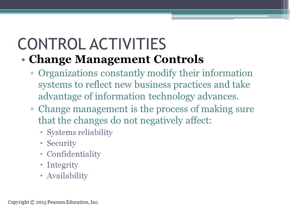 CONTROL ACTIVITIES Change Management Controls