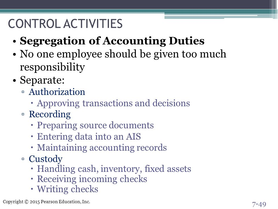 CONTROL ACTIVITIES Segregation of Accounting Duties
