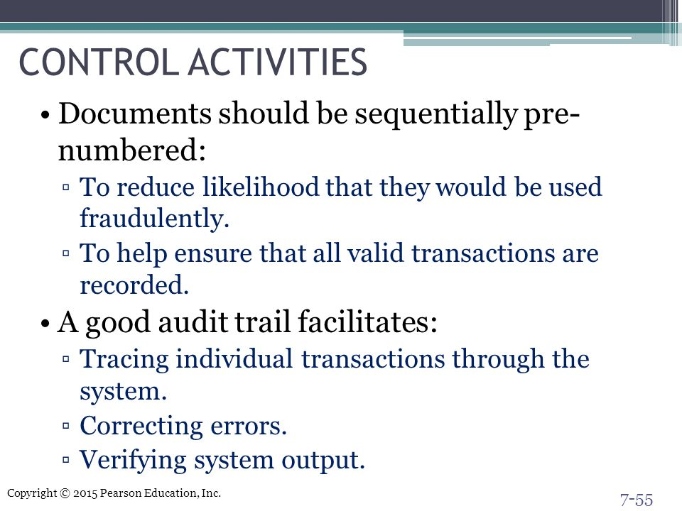 CONTROL ACTIVITIES Documents should be sequentially pre- numbered: