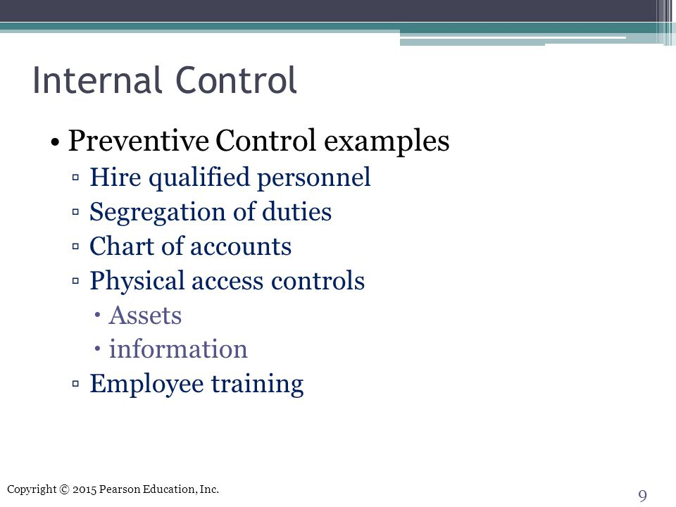 Internal Control Preventive Control examples Hire qualified personnel