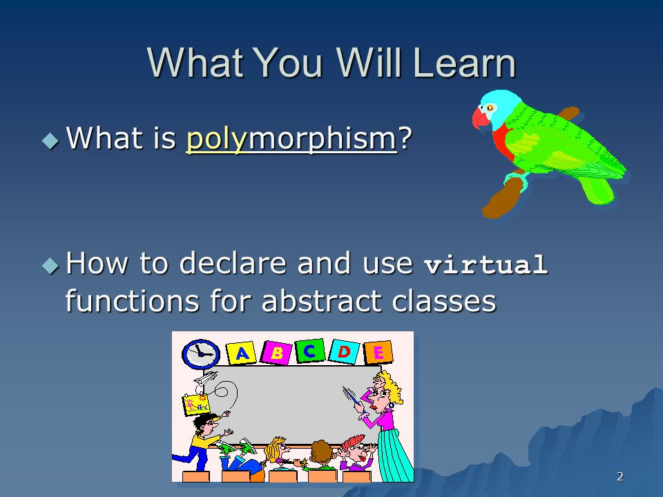What You Will Learn What is polymorphism
