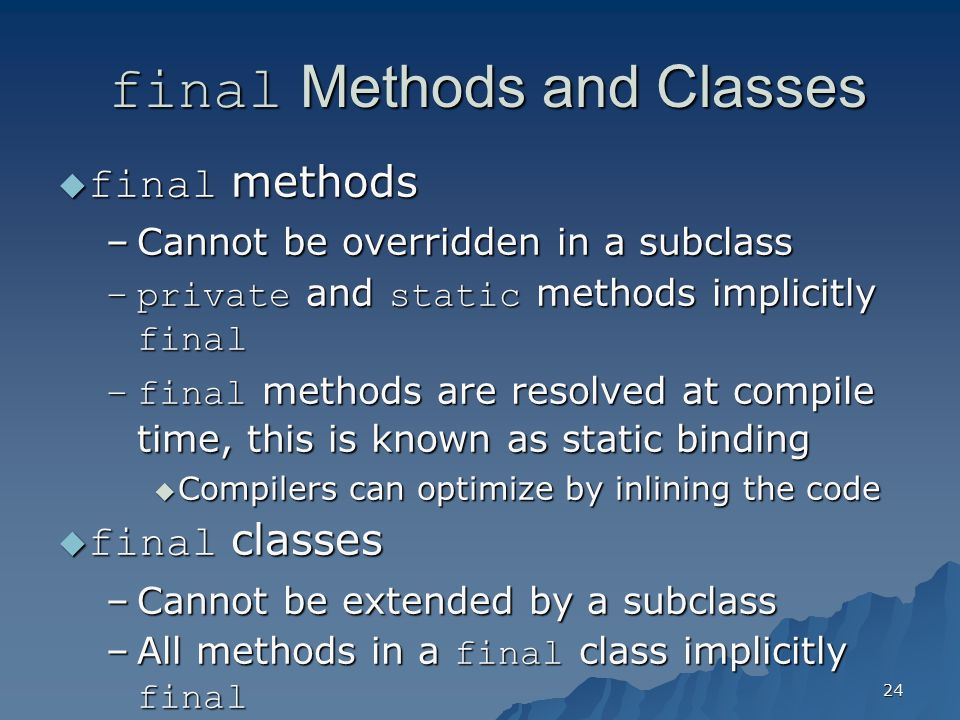 final Methods and Classes