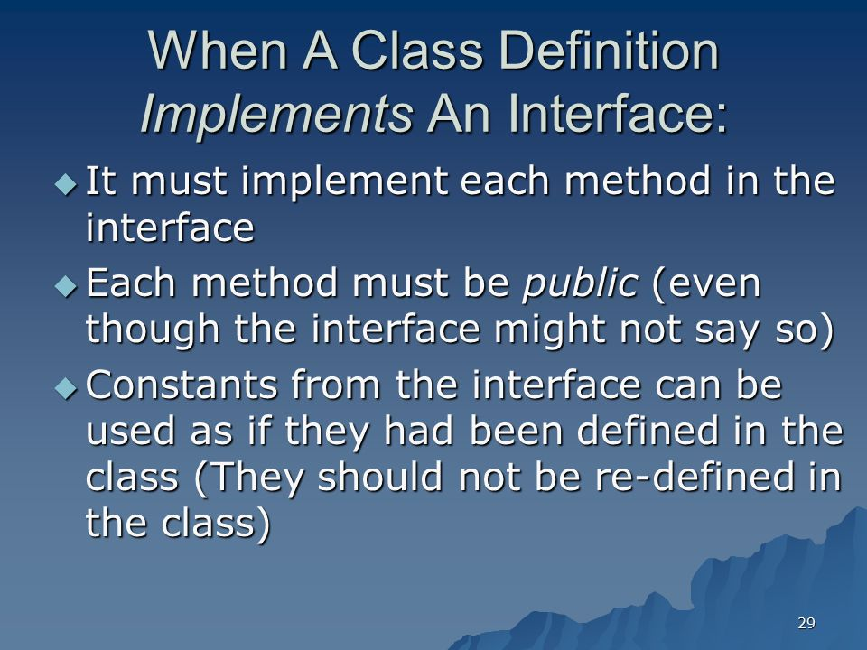 When A Class Definition Implements An Interface:
