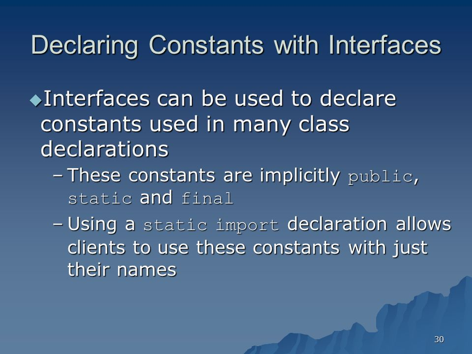 Declaring Constants with Interfaces