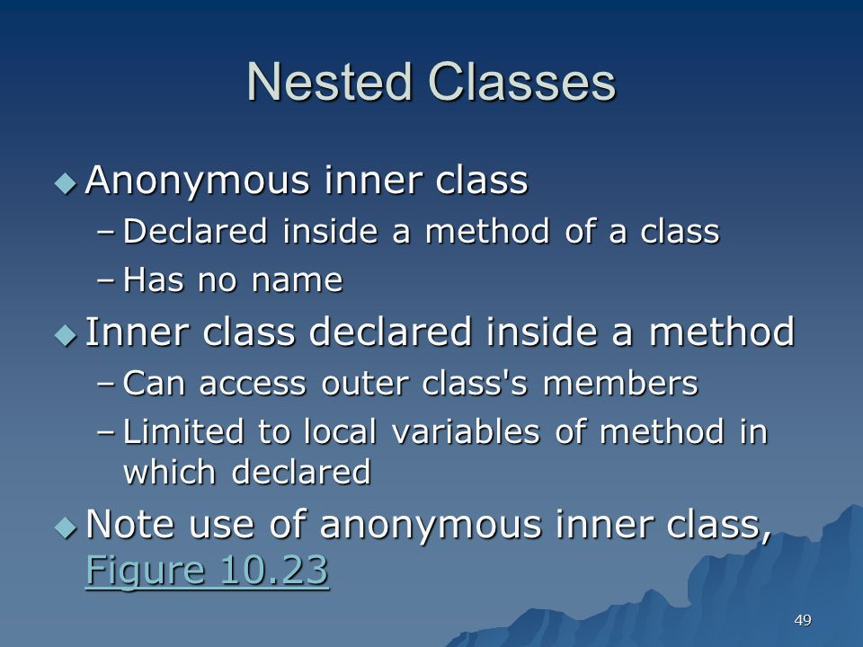 Nested Classes Anonymous inner class