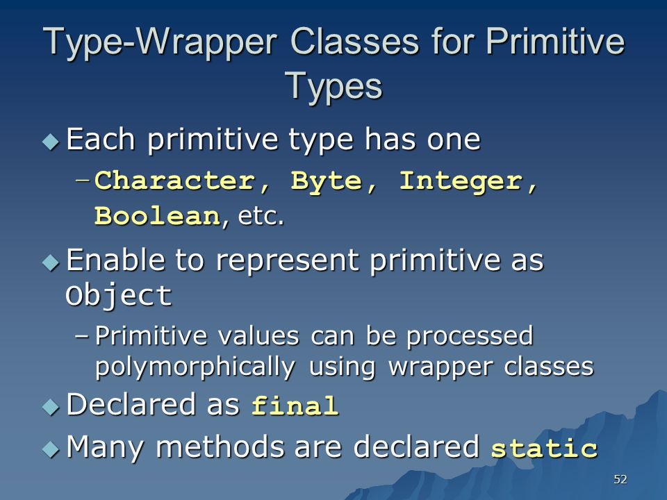 Type-Wrapper Classes for Primitive Types