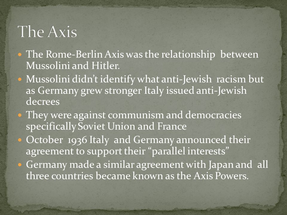 Rome Berlin Axis The Axis Powers Ppt Video Online Download
