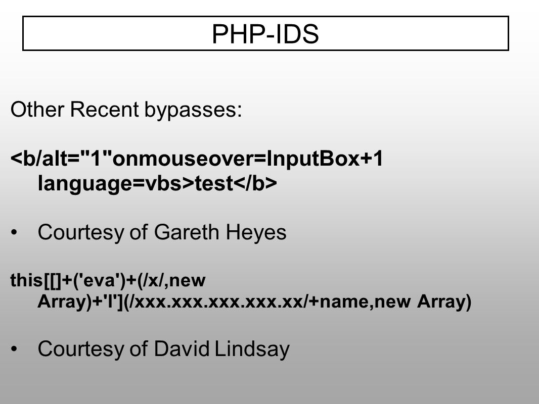 PHP-IDS Other Recent bypasses: