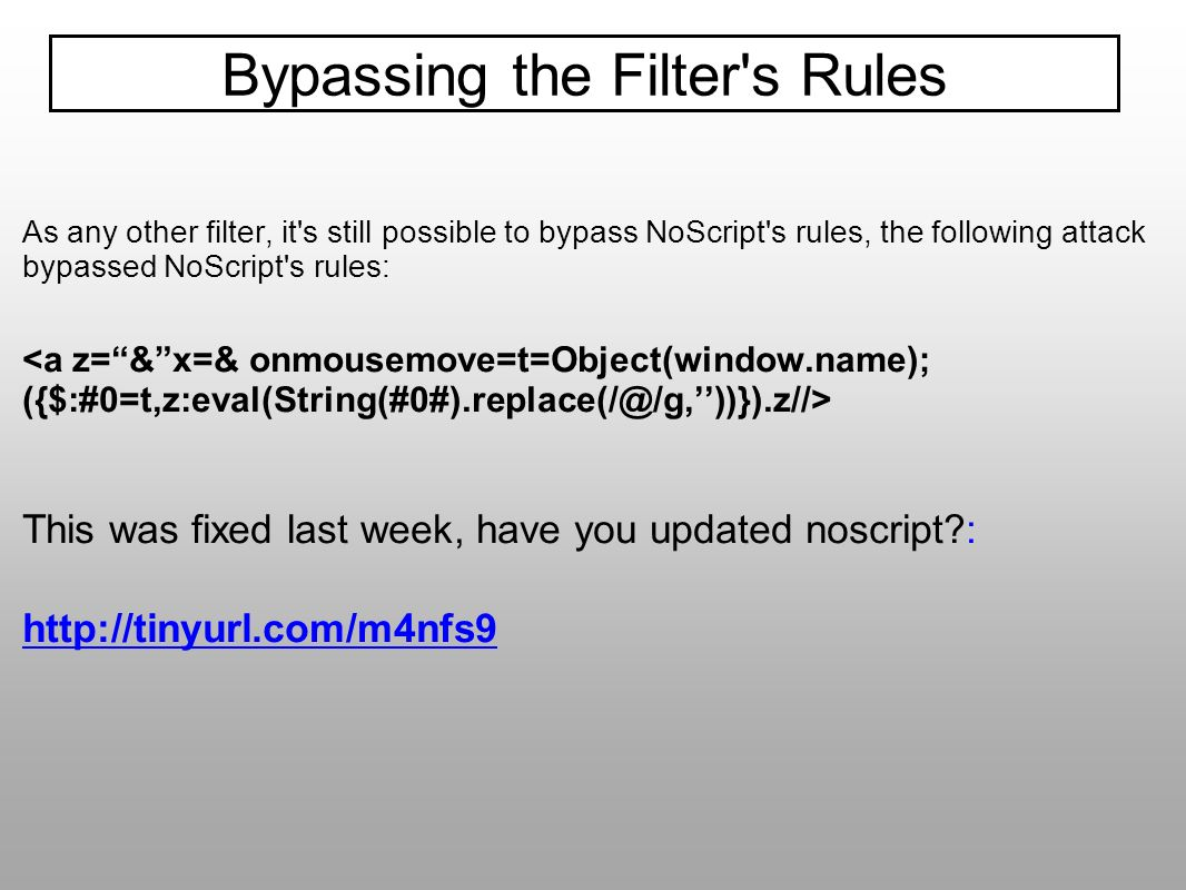 Bypassing the Filter s Rules