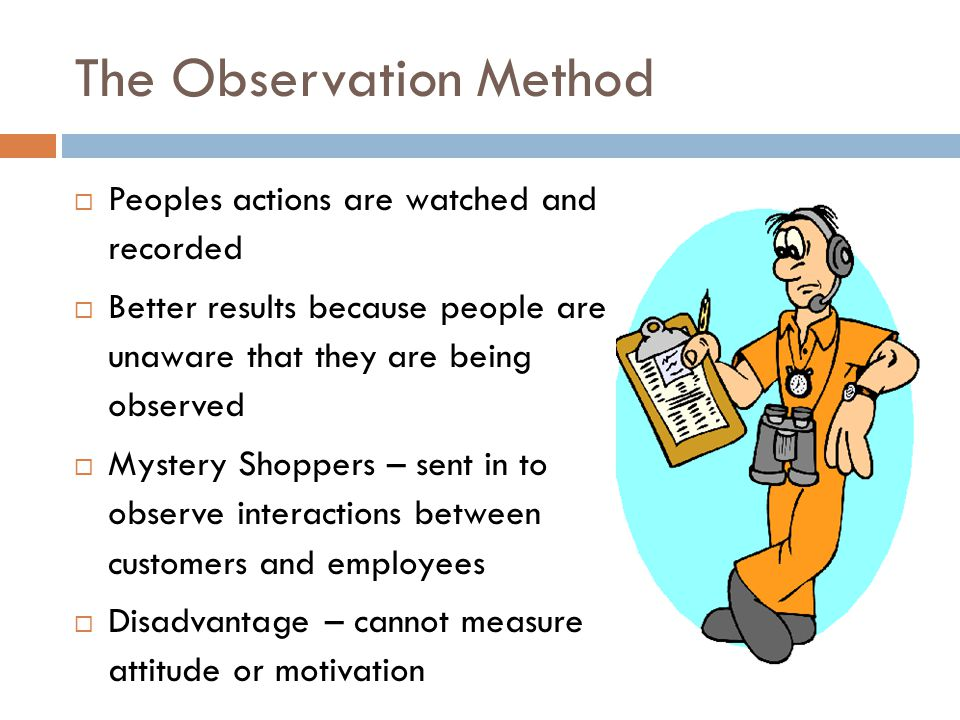 The Observation Method