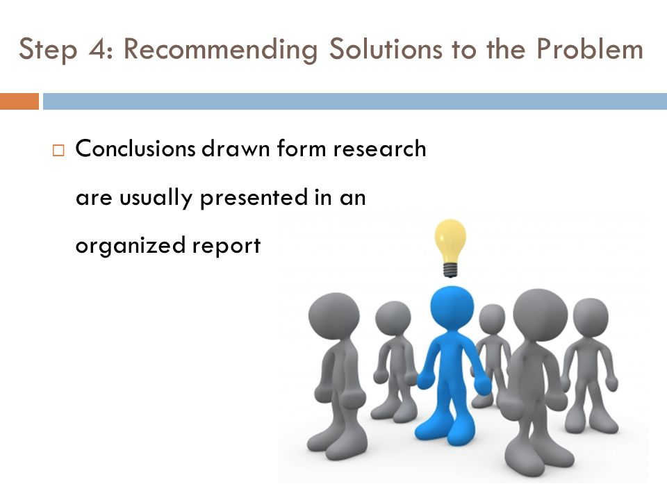 Step 4: Recommending Solutions to the Problem