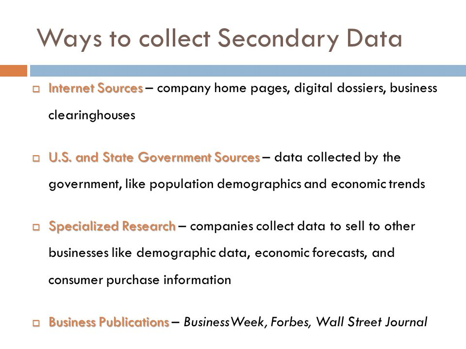 Ways to collect Secondary Data
