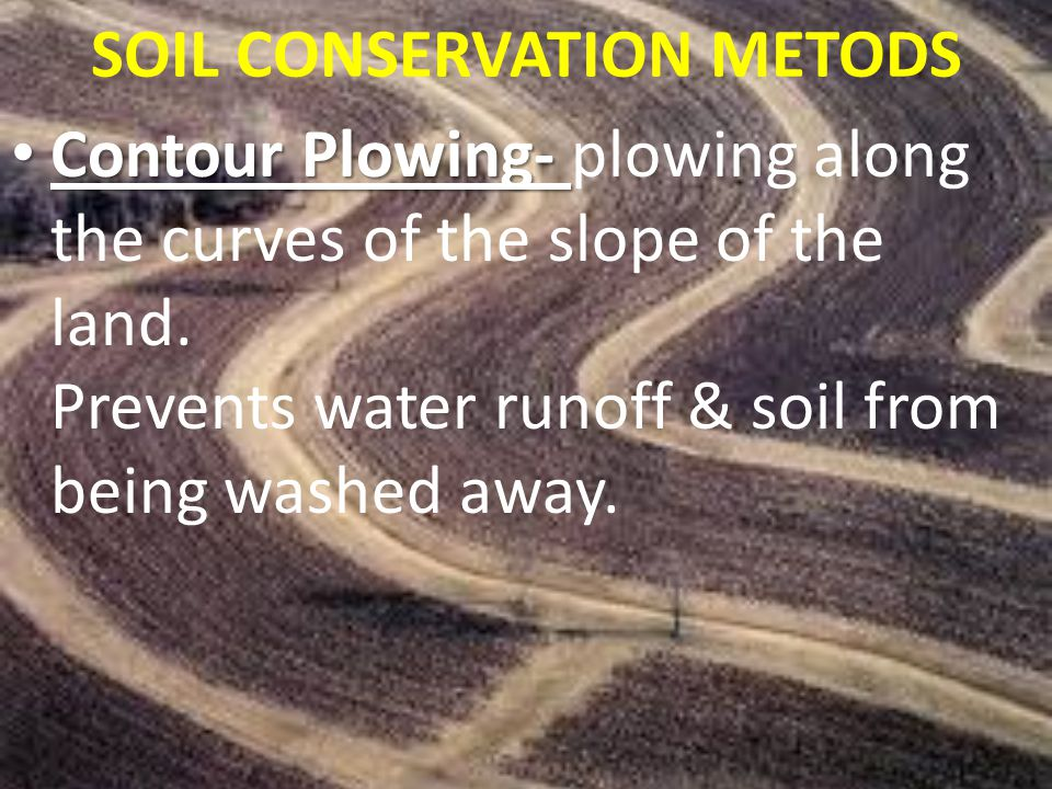 SOIL CONSERVATION METODS
