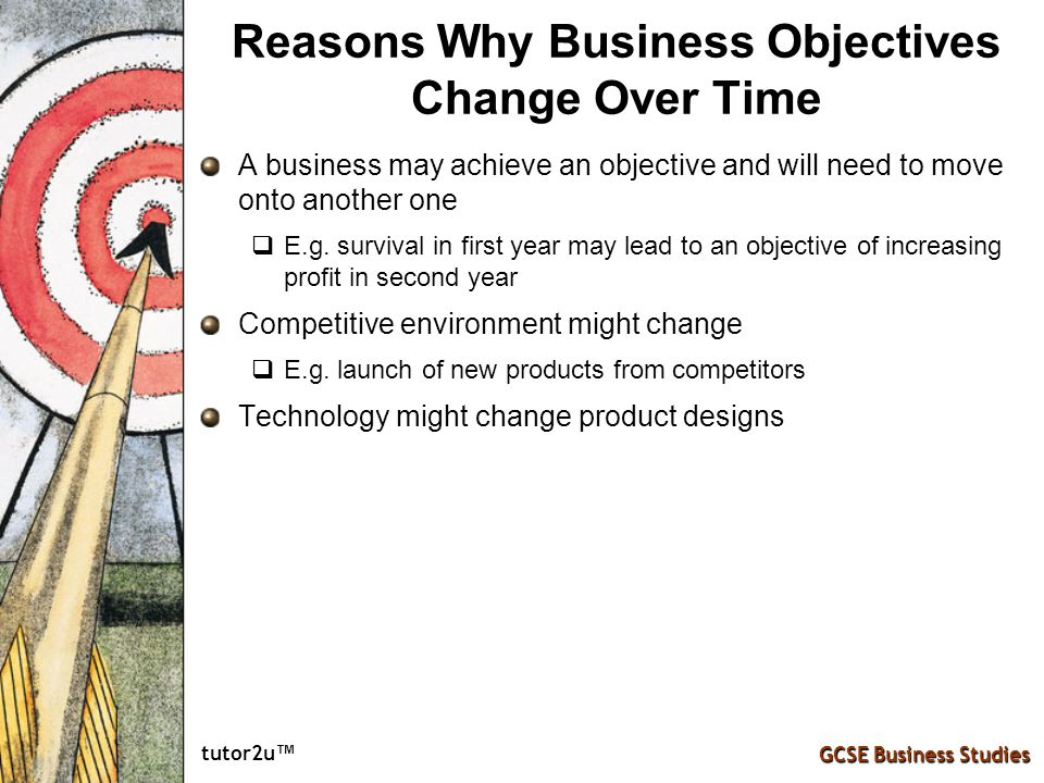 Reasons Why Business Objectives Change Over Time
