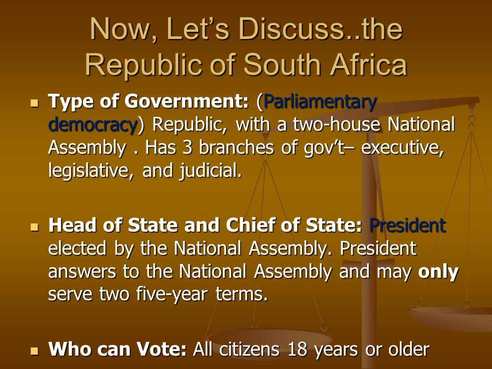 Now, Let's Discuss..the Republic of South Africa