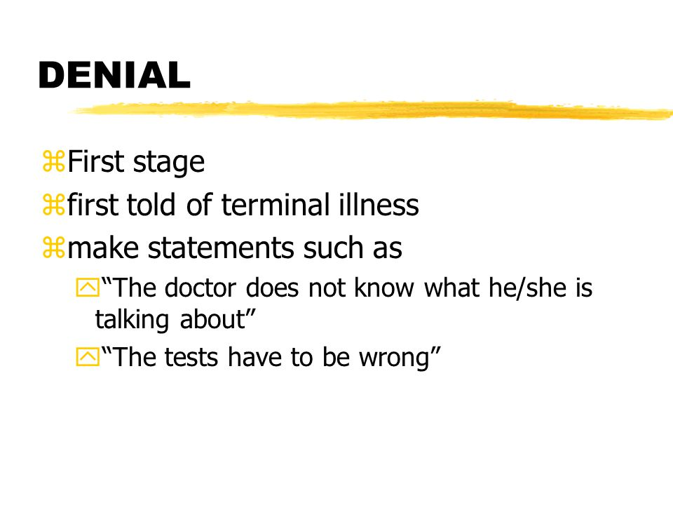DENIAL First stage first told of terminal illness