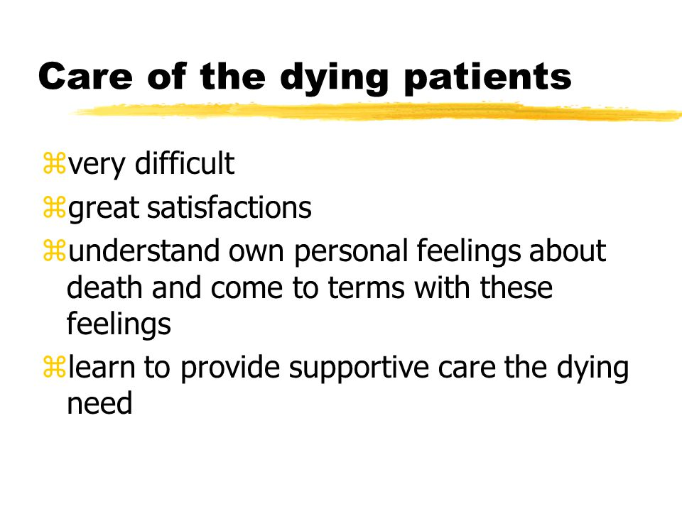 Care of the dying patients