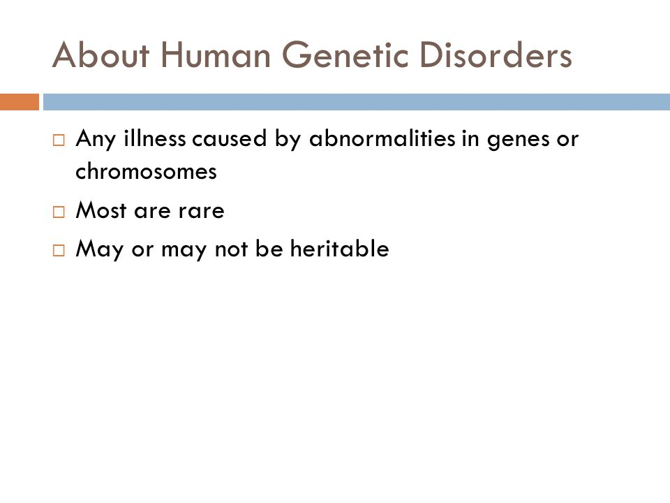 About Human Genetic Disorders