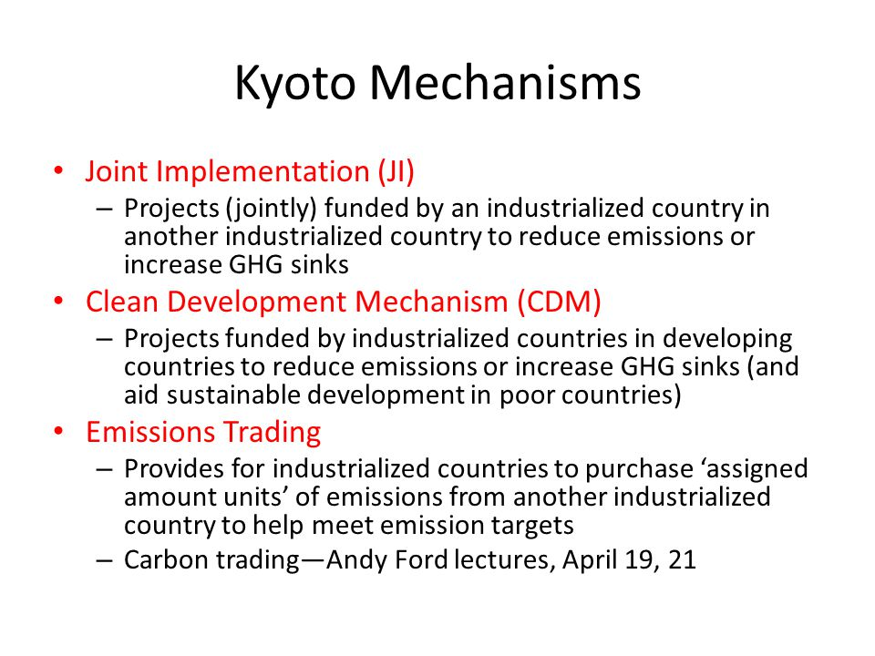 Kyoto Mechanisms Joint Implementation (JI)