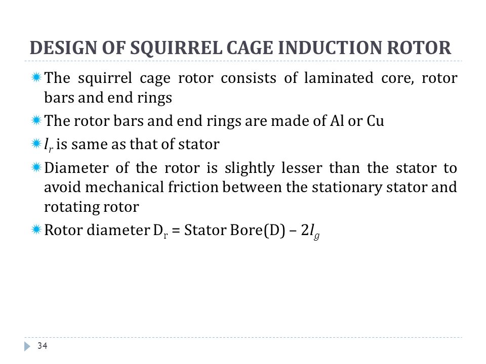 DESIGN OF SQUIRREL CAGE INDUCTION ROTOR